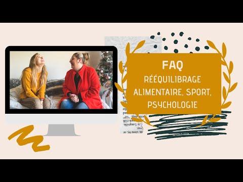 ♡  FAQ : Rééquilibrage alimentaire, sport, psychologie ... ♡
