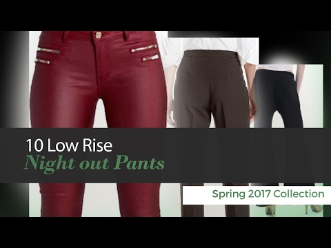 10 Low Rise Night out Pants Spring 2017 Collection thumbnail
