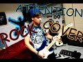 Attention-Charlie Puth Rock Cover