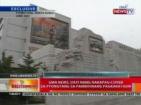 BT: GMA News, dati nang nakapag-cover sa Pyongyang sa pambihirang pagkakataon
