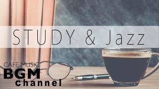 Relaxing Cafe Music For Study - Jazz & Bossa Nova Music - Background Cafe Music