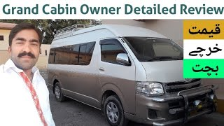 Grand Cabin Toyota Hiace Owner Review | Price & Earning | Toyota Hiace Grand Cabin Full Review