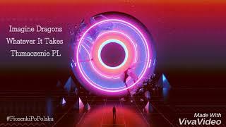 Download Lagu Imagine Dragons - Whatever It Takes (Live) Tłumaczenie PL Gratis STAFABAND
