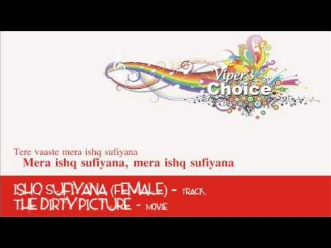 Ishq Sufiyana (female) - The Dirty Picture video