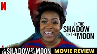 In The Shadow of the Moon Netflix Review