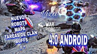 War Robots, NUEVO / ROBOTS / MAPA / TAREAS DE CLAN / BUFFS 4.0 ANDROID Y +, Viza One.