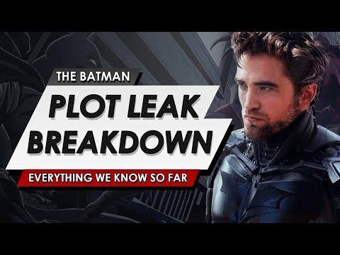 The Batman Plot Leak Breakdown Explained   Brand New Details On The Matt Reeves DC Film