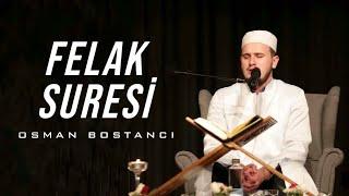 Felak Suresi/Osman Bostancı