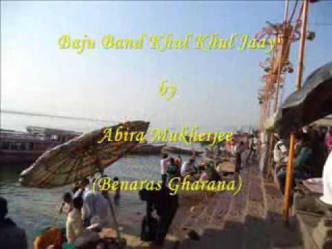 Baju Band Khul Khul Jaay : Bhairavi Thumri