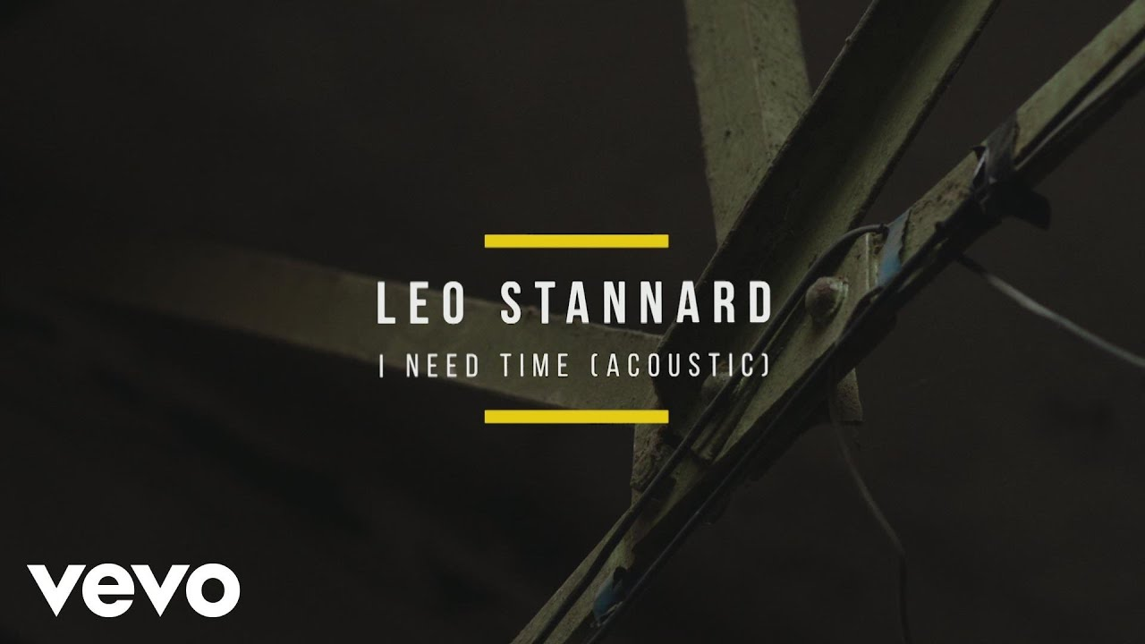 Leo Stannard - I Need Time