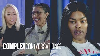 Teyana Taylor, Melody Ehsani, and More on Women in Streetwear | ComplexCon(versations)