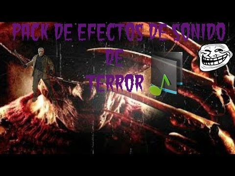 Efectos de sonido terror - Efectos opticos de miedo ...