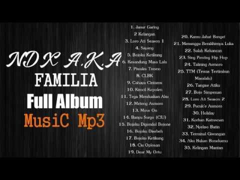 NDX A.K.A FAMILIA Non STOP   HIP HOP TERBARU  2016 thumbnail