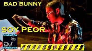 Bad Bunny Soy Peor INSTRUMENTAL KARAOKE