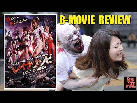 RAPE ZOMBIE : LUST OF THE DEAD ( 2012 )  B-Movie Review