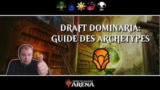 [Magic Arena] Guide des Archétypes du Draft Dominaria