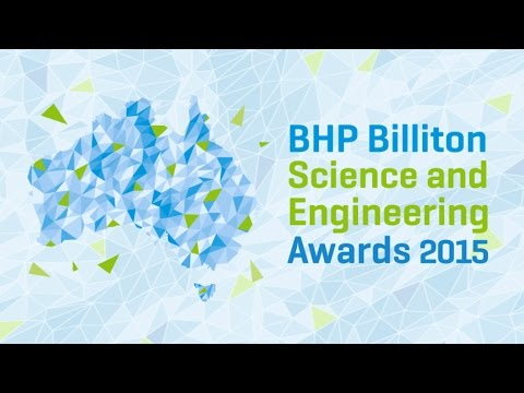 BHP Billiton Science and Engineering Awards Finalists