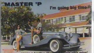 "Master P Video - Master P - ""I'm Going Big Time"""
