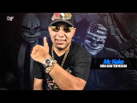 MC Keké - Cada Ação Tem Reação ( DJ Ferreira ) Lançamento Oficial 2014
