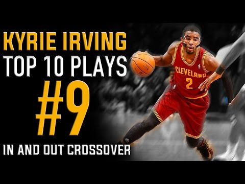 Kyrie Irving In and Out Crossover: Top 10 Plays #9 | Basketball Moves How to