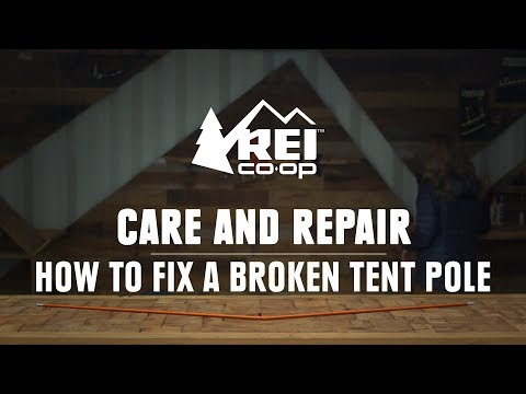 How to Fix a Broken Tent Pole    REI