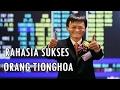 Rahasia Kenapa Orang Tionghoa Bisa Jadi Super Kaya