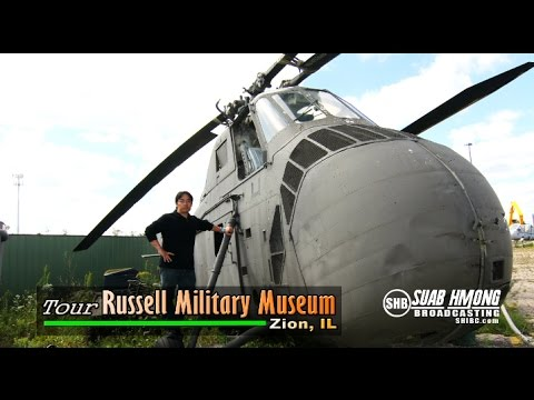 Suab Hmong News: Tour Russell Military Museum at Zion, IL (USA)