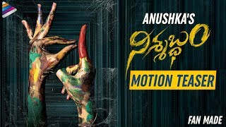 Anushka Nishabdham Motion TEASER | Madhavan | Anjali | Shalini Pandey | Kona Venkat | Fan Made