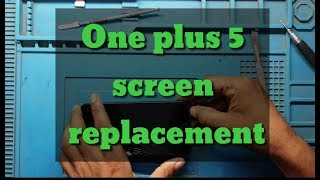 OnePlus 5 LCD & Touch/COMBO Screen Replacement  BY RAHUL MOBILE