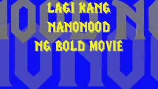 Bold Movie Lyrics - Sir Rex Kantatero - Pakito Jones