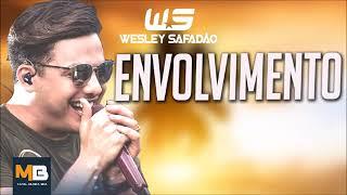 Wesley Safadão - Envolvimento - Música Nova - Hit Do Carnaval 2018