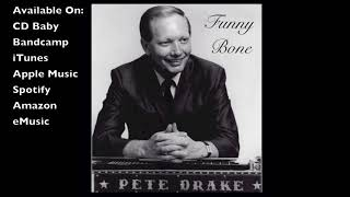 Pete Drake- Funny Bone (Official Audio)