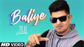 Baliye: Teji Sandhu (Full Song) Spin Singh | Preet Kamal | Latest Punjabi Songs 2019