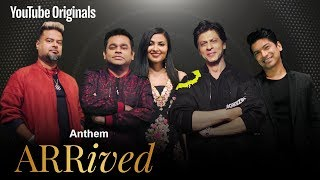 Arrived Anthem A R Rahman Shah Rukh Khan Clinton Cerejo Shaan Vidya Vox