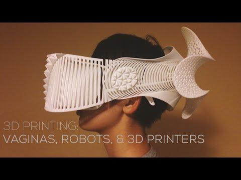 3D Printing News : Vaginas, Robots, & 3D Printers