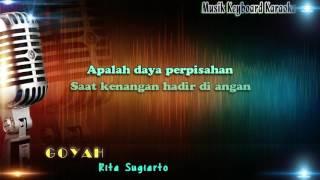 download lagu Rita Sugiarto - Goyah  Karaoke Tanpa Vokal gratis