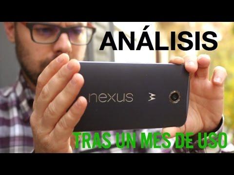 Análisis Nexus 6, tras un mes de uso