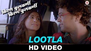 Lootla - Kiran Kulkarni vs Kiran Kulkarni   Subodh Bhave, Kranti Redkar   Vaishali Samant