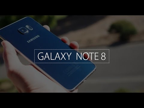 #Samsung Galaxy Note 8 In 2017 - #Official Video #4K #5.7-inch #6GB RAM #Snapdragon 830 #3.2 GHz