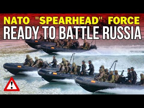 "NATO: ""Spearhead Force"" Ready to Battle Russia"