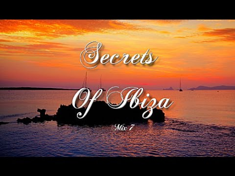 Secrets Of Ibiza - Mix 7 / Beautiful Cafe Del Mar Mix 2015 / 2 Hours Deluxe Chillout Sounds
