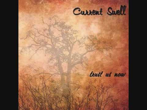 Current Swell - Chasing