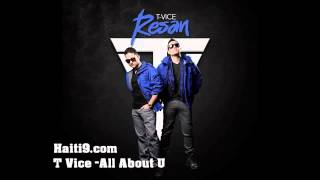 T-VICE,  All About You - 2013 album