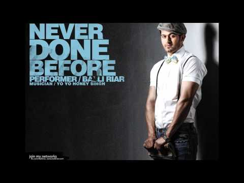 Banda marna - Never Done Before Ft. Balli Riar Honey singh -...