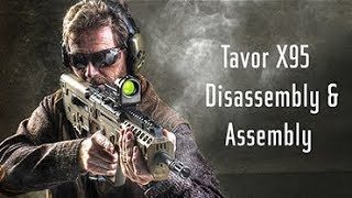 IWI US Expert's Corner: Tavor X95 Disassembly & Assembly