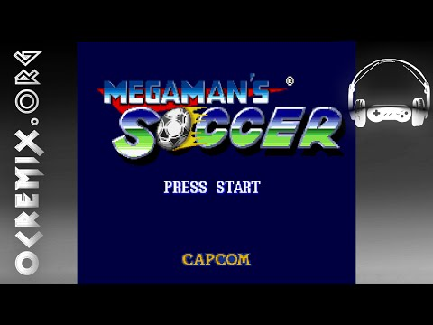 OC ReMix #2922: Mega Man Soccer Hope Never Walks Alone Medley...