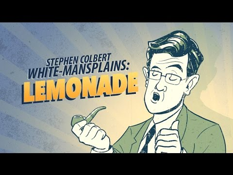 Stephen White-Mansplains Beyonce's 'Lemonade'