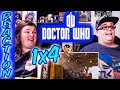 Doctor Who 1x4 REACTION!!