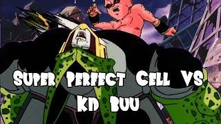Super Perfect Cell vs Kid Buu (超完全体セル VS 魔人ブウ 純粋)