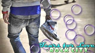 Watch Rock City Tears For Love video